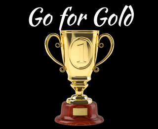 Go for Gold in Your Financial Life by Creating a Plan That Works