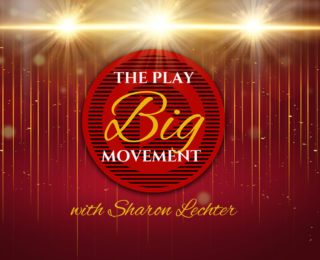 How to Play Big: Find Your Passion